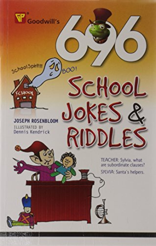 696 School Jokes and Riddles: Joseph Rosenbloom