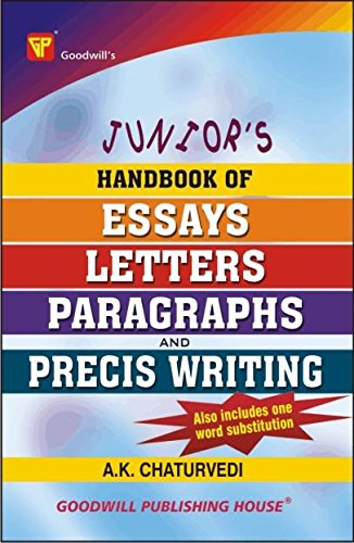 Junior's Handbook of Essays, Letters, Paragraphs and: Chaturvedi A.K.