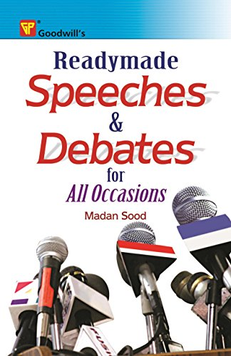 Readymade Speeches and Debates for All Occasions: Madan Sood
