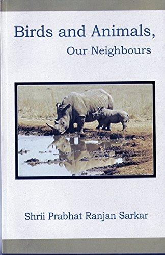 Birds and Animals, Our Neighbours: Sarkar, Pabhat Ranjan
