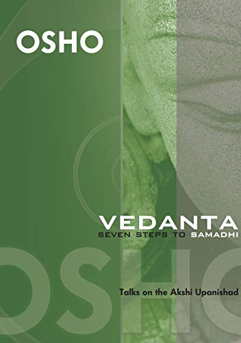 9788172610128: Vedanta: Seven Steps to Samadhi- Discourses on Akshyupanishad