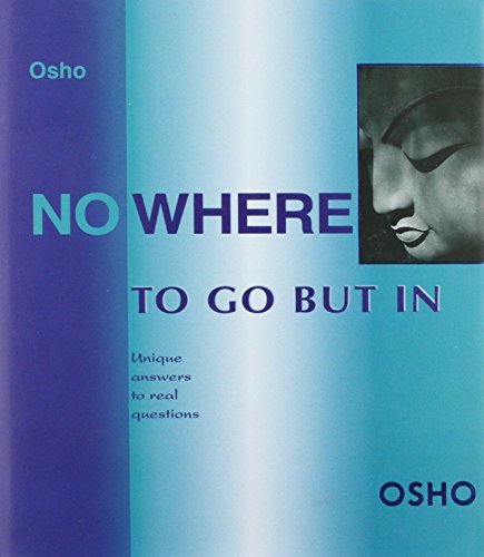 9788172610173: Nowhere to Go But In: Unique Answers to Real Questions (English and Hindi Edition)