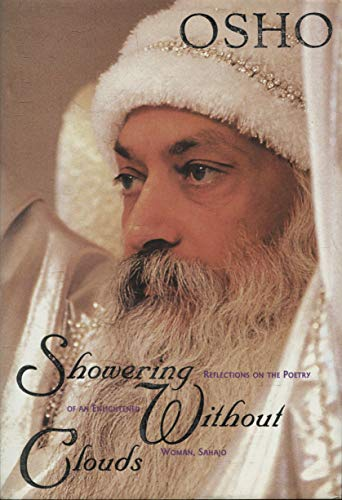 Showering Without Clouds: The Poems and Path of a Woman Mystic: Osho; Bhagwan Shree Rajneesh