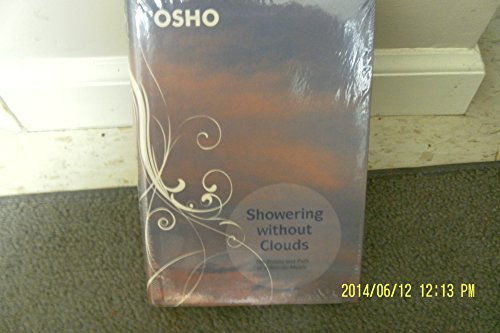 Showering Without Clouds: The Poems and Path: Osho; Rajneesh, Bhagwan