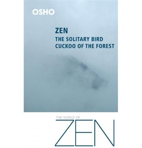 9788172612085: Zen: The Solitary Bird Cuckoo Of The Forest