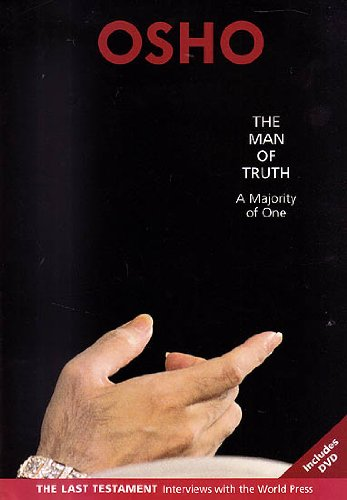 The Man of Truth A Majority of One: Osho