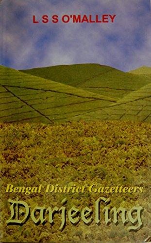 Bengal District Gazetteer: Darjeeling: L.S.S. O? Malley