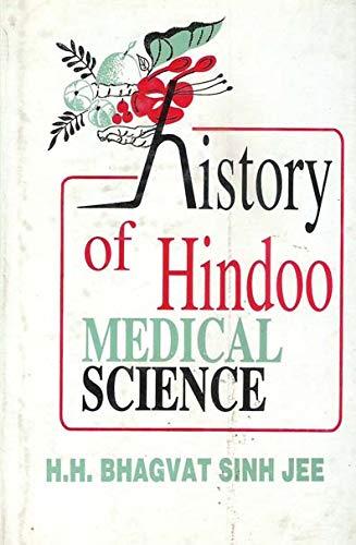 History of Hindu Medical Science: H.H. Bhagat Singh Jee