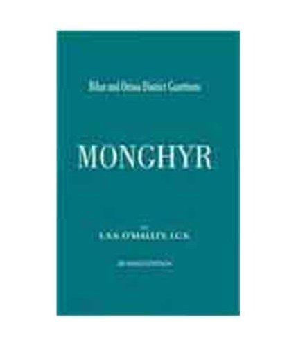 Bihar and Orissa District Gazetteers: Monghyr: L.S.S. O' Malley,