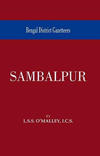 Bengal District Gazetteer: Sambalpur: L.S.S. O? Malley