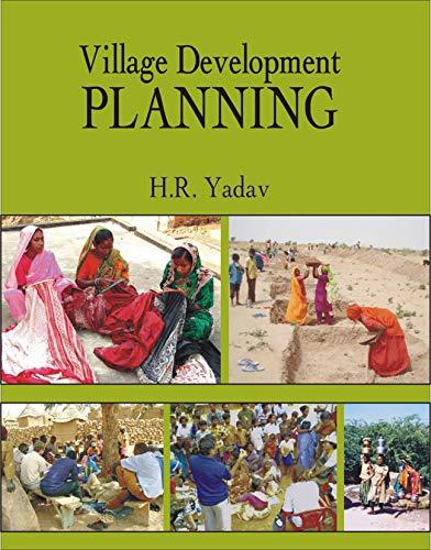 Village Development Planning: H.R. Yadav