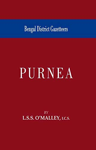 Bengal District Gazetteer: Purnea: L.S.S. O? Malley