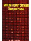 Modern Literary Criticism : Theory and Practice: N D R