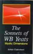 9788172731724: The Sonnets of W. B. Yeats: Mystic Dimensions