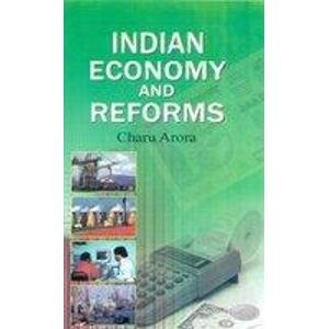 Indian Economy and Reforms: Arora Charu