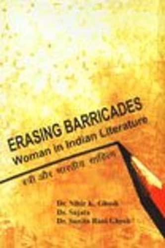 9788172735333: Erasing Barricades: Women in Indian Literaute