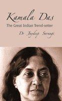 Kamala Das: The Great Indian Trend-setter: Sarangi, Jaydeep