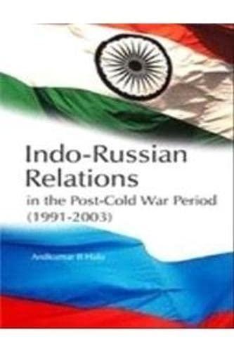 Indo-Russian Relations: Halu Anilkumar B.