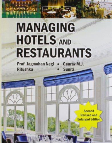 Managing Hotels and Restaurants: Jagmohan Negi, Gaurav
