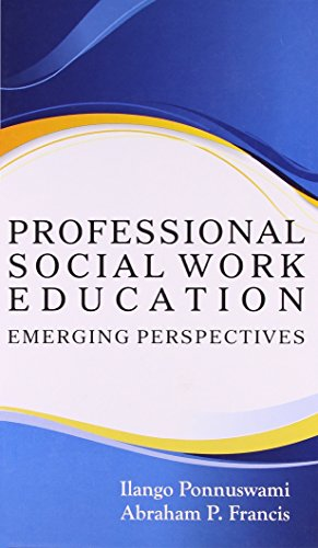 9788172736316: Professional Social Work Education: Emerging Perspectives