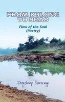 From Dulong to Beas: Sarangi Jaydeep