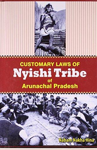 Customary Laws of Nyishi Tribe of Arunachal Pradesh: Nabam Nakha Hina