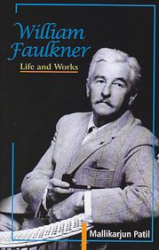 9788172736767: William Faulkner: Life and Works