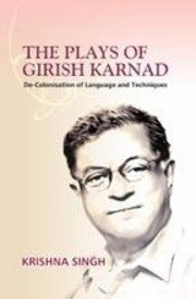 The Plays of Girish Karnad: Singh Krishna