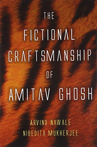 9788172737252: The Fictional Craftsmanship of Amitav Ghosh