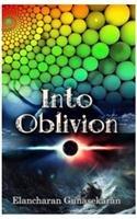 Into Oblivion: Gunasekaran Elancharan