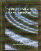 9788172760281: Structure of Music in Raga and Western Systems
