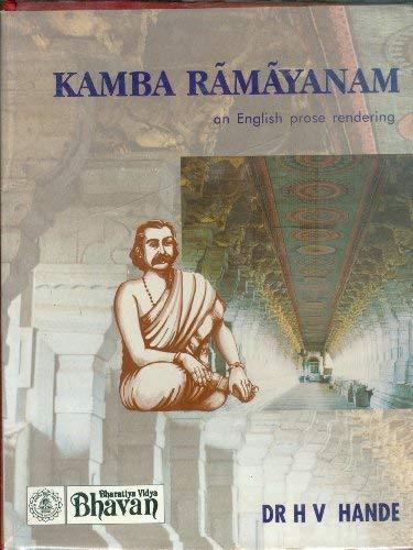 Kamba Ramayanam: An English prose rendering: Hande, H. V