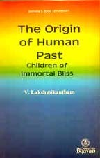 The Origin of Human Past - Children: V Lakshmikantham