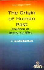 9788172761530: The Origin of Human Past - Children of Immortal Bliss