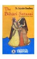 The Bihari Satasai (Translation in Free Verse): Satyadev Choudhary