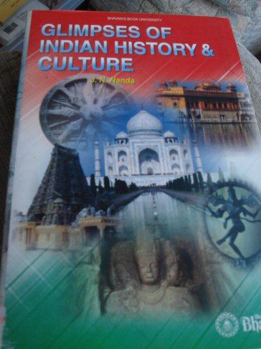 Glimpses of Indian History and Culture: Nanda Jatinder Nath
