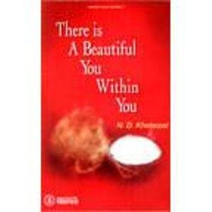 There is a Beautiful You within You (Paperback): N.D. Khetarpal