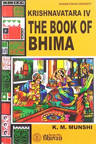 9788172763961: Book of Bhima 4 Krishnavatara