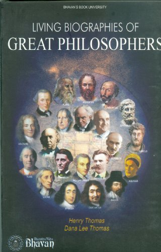 Living Biographies Of Great Philosophers: Henry Thomas