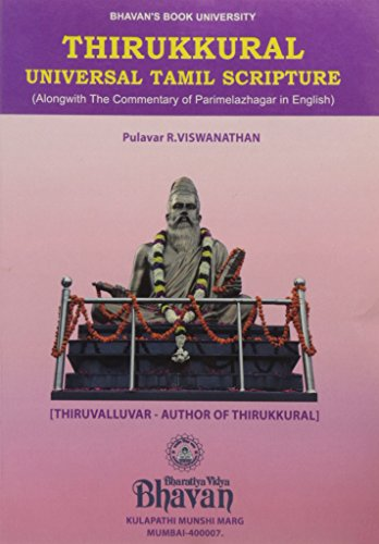 9788172764487: Thirukkural Universal Tamil Scripture (Alongwith The Commentary of Parimelazhagar in English