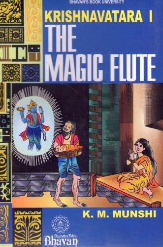 Krishnavatara 1/The Magic Flute: Dr.K.M.Munshi