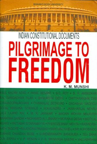 9788172764692: Pilgrimage To Freedom