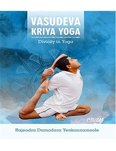 9788172869052: Vasudev Kriya Yoga - Divinity in Yoga