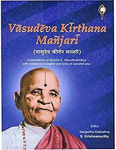 Vasudeva Kirthana Manjari: edited by Sangeetha