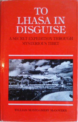9788173030017: To Lhasa in Disguise: A Secret Expedition Through Mysterious Tibet