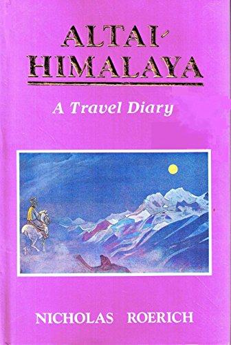 9788173030444: Altai-Himalaya: A Travel Diary