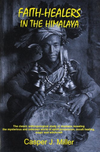 Faith-Healers in the Himalaya ( Revised Editon )