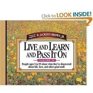 Live and Learn and Pass It on (v. 2): H. Jackson Brown Jr