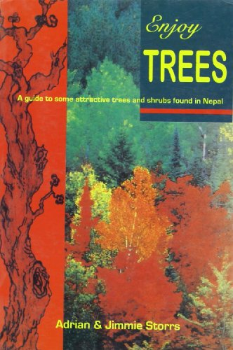 Enjoy Trees: A Guide to Some Attractive: Adrian Storrs, Jimmy