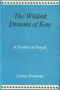 9788173031090: The Wildest Dreams of Kew: A Profile of Nepal